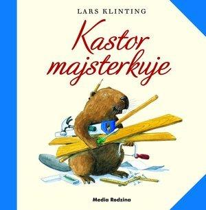 Kastor majsterkuje - okładka książki