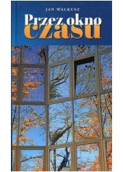 Przez okno czasu - okładka książki