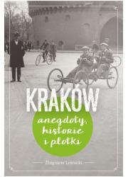 Kraków. Anegdoty, historie i plotki - okładka książki