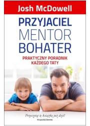 Przyjaciel, mentor, bohater. Praktyczny - okładka książki