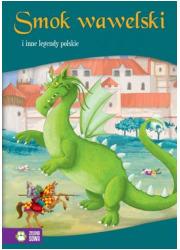 Smok wawelski i inne legendy polskie - okładka książki