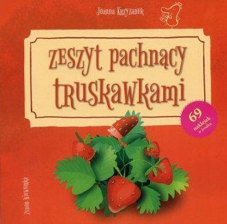 Zeszyt pachnący truskawkami - okładka książki