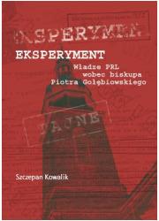 Eksperyment. Władze PRL wobec biskupa - okładka książki