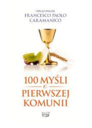 100 myśli o Pierwszej Komunii Świętej - okładka książki
