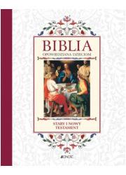 Biblia opowiedziana dzieciom. Stary - okładka książki