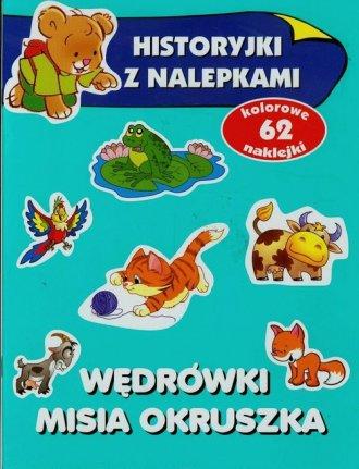 Wędrówki misia Okruszka. Historyjki - okładka książki