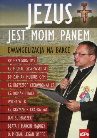 Jezus jest moim Panem. Ewangelizacja - okładka książki
