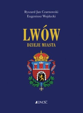 Lwów. Dzieje miasta - okładka książki