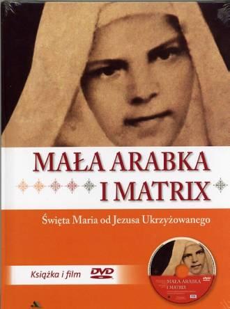 Mała Arabka i Matrix. Świeta Maria - okładka książki