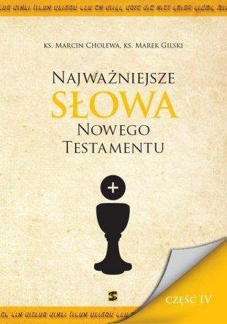 Najważniejsze Słowa Nowego Testamentu - okładka książki