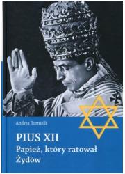 Pius XII. Papież, który ratował - okładka książki