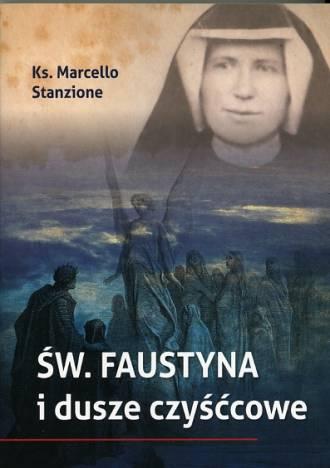 Św. Faustyna i dusze czyśćcowe - okładka książki