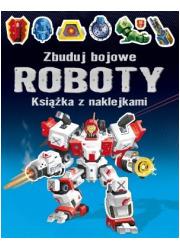 Zbuduj bojowe Roboty. Książka z - okładka książki