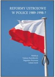 Reformy ustrojowe w Polsce 1989-1998-? - okładka książki