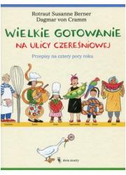Wielkie gotowanie na ulicy Czereśniowej. - okładka książki
