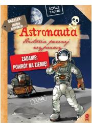 Astronauta. Historia pewnej wyprawy - okładka książki
