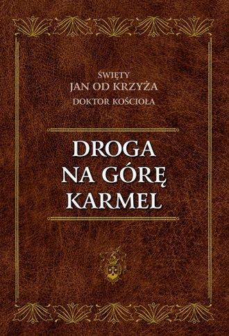 Droga na Górę Karmel - okładka książki