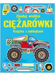 Zbuduj wielkie ciężarówki. Książka - okładka książki