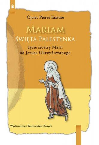 Mariam. Święta Palestynka - okładka książki