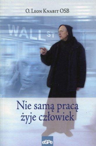 Nie samą pracą żyje człowiek - okładka książki