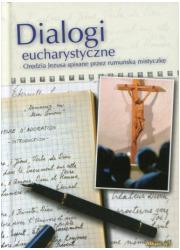 Dialogi Eucharystyczne. Orędzia - okładka książki