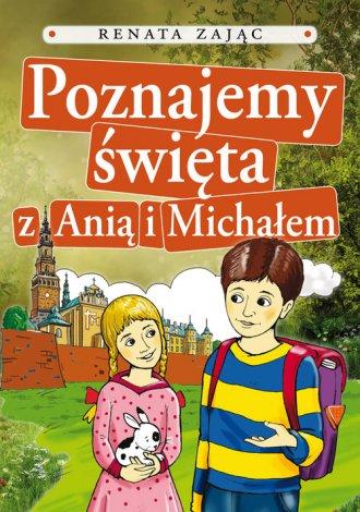 Poznajemy święta z Anią i Michałem - okładka książki