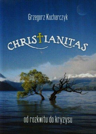 Christianitas od rozkwitu do kryzysu - okładka książki