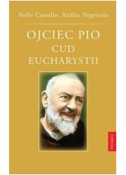 Ojciec Pio. Cud Eucharystii - okładka książki