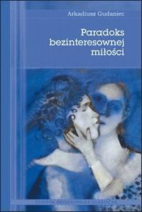 Paradoks bezinteresownej miłości - okładka książki