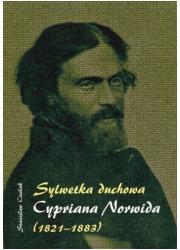 Sylwetka duchowa Cypriana Norwida - okładka książki