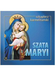 Szata Maryi. Szkaplerz karmelitański - okładka książki