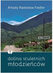 Dolina stuletnich młodzieńców - okładka książki