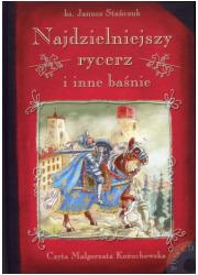 Najdzielniejszy rycerz i inne baśnie - okładka książki
