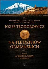 Ormiański pasterz Lwowa ksiądz - okładka książki