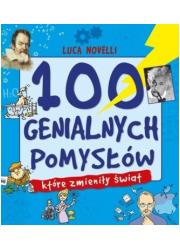 100 genialnych pomysłów które zmieniły - okładka książki