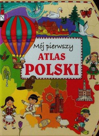 Mój pierwszy atlas Polski - okładka książki