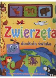 Zwierzęta dookoła świata - okładka książki
