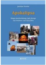 Apokalipsa. Księga nieodwołalnego - okładka książki