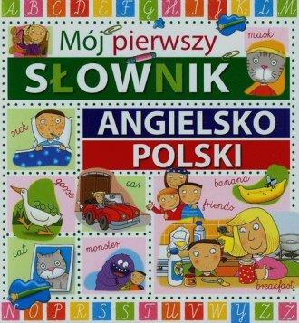 Mój pierwszy słownik angielsko-polski - okładka podręcznika