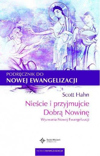 Nieście i przyjmujcie Dobrą Nowinę - okładka książki