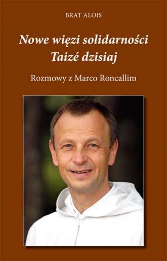 Nowe więzi solidarności. Taizé - okładka książki