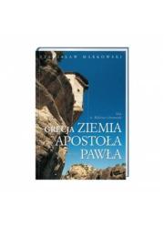 Grecja. Ziemia apostoła Pawła - okładka książki
