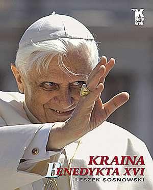 Kraina Benedykta XVI (wersja pol.) - okładka książki