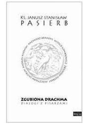 Zgubiona drachma. Dialogi z pisarzami - okładka książki