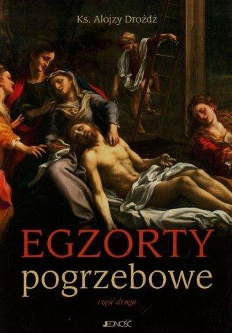 Egzorty pogrzebowe cz. 2 - okładka książki