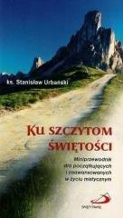 Ku szczytom świętości - okładka książki
