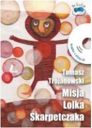 Misja Lolka Skarpetczaka (+ CD) - okładka książki