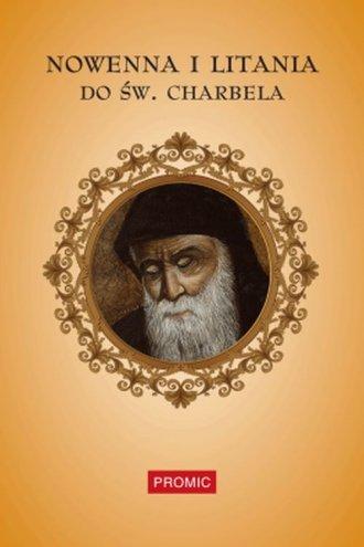 Nowenna i litania do św. Charbela - okładka książki