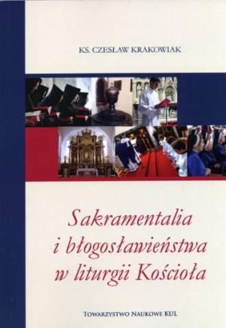 Sakramentalia i błogosławieństwa - okładka książki