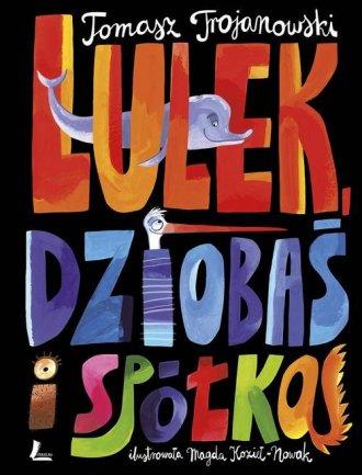 Lulek Dziobaś i spółka - okładka książki